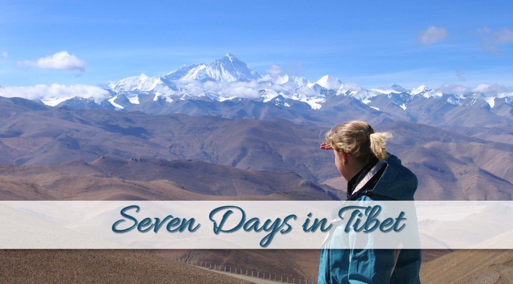 My personal experiences with travel to Tibet
