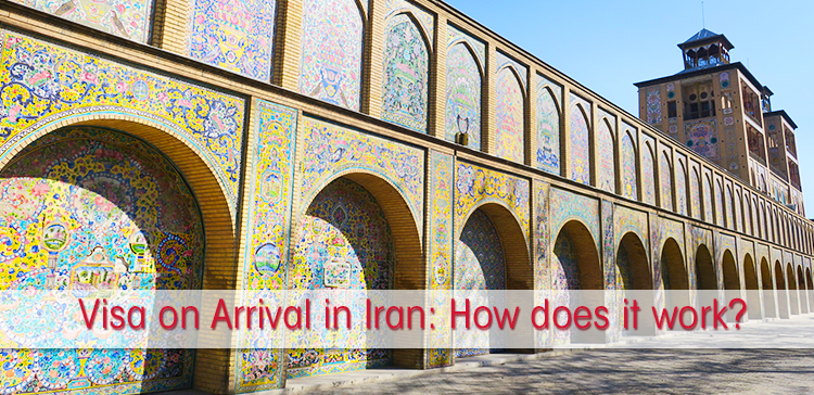 Get your Iran Visa on Arrival at Tehran Airport: How does it work?