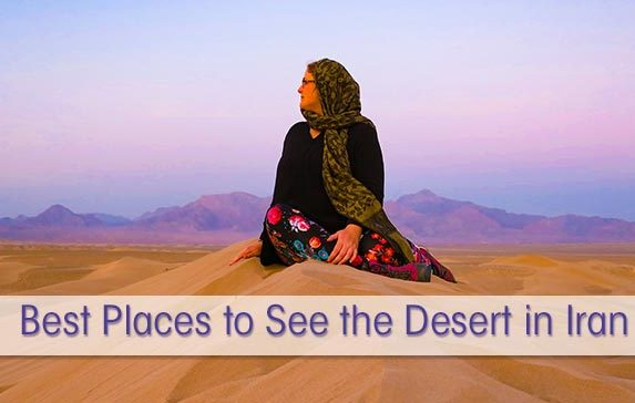 Desert in Iran – a Sand Lovers Guide the Best Iranian Deserts