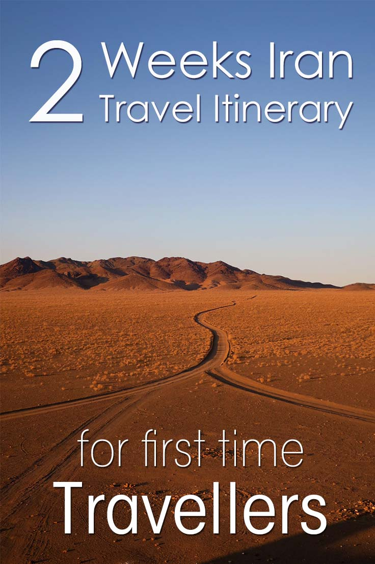 I share my 2 weeks Iran travel itinerary for first time visitors with time crunching and time stretching tips to customize your Iran travel itinerary.