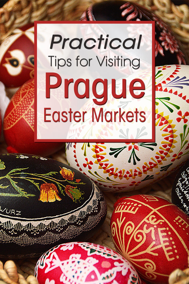 Easter Eggs at Prague Easter Market, showing overlay text Practical tips for visiting Prague Easter Markets
