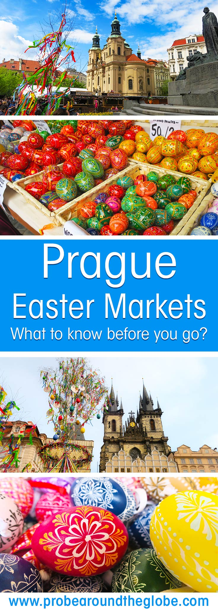 Several images showing the Prague Easter Markets in Spring with Easter Eggs and the Prague's old town square, with text overlay saying: Prague Easter Markets, what to know before you go?